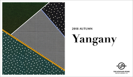 "秋の新作入荷!""yangany collection"" 2018 Autumn"