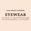 "EYEWEAR COLLLECTION ""Ray-Ban"" 2016 Spring and Summer"