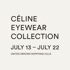 CÉLINE EYEWEAR COLLECTION