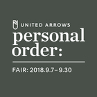 UNITED ARROWS PERSONAL ORDER FAIR AUTUMN & WINTER 2018