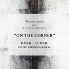 UNITED ARROWS MEETS LILY1ST VINTAGE 「On The Corner」