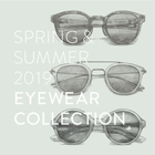 2019 SPRING & SUMMER EYEWEAR COLLLECTION