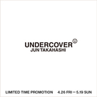 UNDERCOVER LIMITED TIME PROMOTION