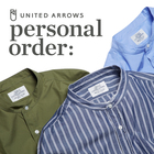 UNITED ARROWS BAND COLLAR SHIRT ORDER
