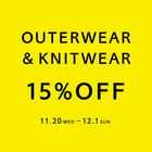「OUTERWEAR & KNITWEAR 15%OFF CAMPAIGN」 開催