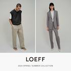 LOEFF 2020 SPRING & SUMMER COLLECTION at UNITED ARROWS