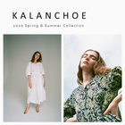 KALANCHOE 2020 SPRING & SUMMER COLLECTION