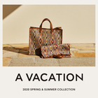 A VACATION 2020 SPRING & SUMMER COLLECTION