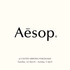 Aēsop at UNITED ARROWS YOKOHAMA
