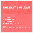 HOLIDAY BOILEAU 2020 SPRING & SUMMER COLLECTION