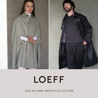 LOEFF 2020 AUTUMN / WINTER COLLECTION at UNITED ARROWS