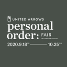 UNITED ARROWS PERSONAL ORDER FAIR AUTUMN & WINTER 2020