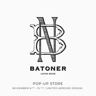 BATONER POP-UP STORE