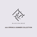 BASERANGE 2021 SPRING & SUMMER COLLECTION