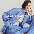 AEWEN MATOPH 2021 Spring Collection